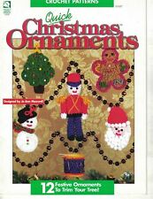 Quick CHRISTMAS ORNAMENTS to Crochet 12 Designs House of White Birches 1995