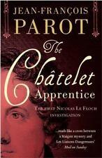 THE CHATELET APPRENTICE: THE FIRST NICOLAS LE FLOCH INVESTIGATION (NICOLAS LE FL