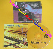 CD MILKSOP HOLLY Time To Come In 1999 Netherlands SHM-5098 no lp mc dvd (CS13)