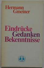Hermann Gmeiner : Eindrücke - Gedanken - Bekenntnisse / SOS-Kinderdörfer