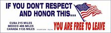 Decal POL508 If you Don't Respect and Honor This... You Are Free To Leave