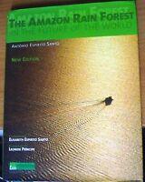 The Amazon Rain Forest in the Future of the World, by Antonio Espirito Santo