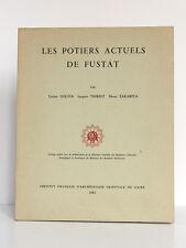 Les Potiers actuels de Fustat, GOLVIN, THIRIOT, ZAKARIYA. Le Caire, 1982. PHOTOS