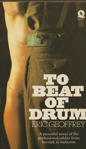 To Beat of Drum by Eric Geoffrey,  Paperback 1974 2nd reprint - Quartet