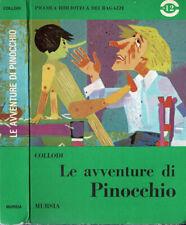 Le avventure di Pinocchio. . Collodi. 1967. .