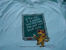 Men's  XL A Teacher Is A Friend Who Can make You Spit Out Your Gum Tee Shirt