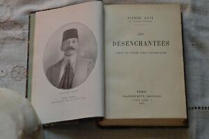 1924 Les désenchantées Romans des Harems Turcs contemporains Loti Cuir BE