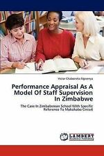 Performance Appraisal As A Model Of Staff Supervision In Zimbabwe: The Case In Z