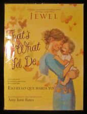 That's What I'd Do by Jewel Bilingual 2012 Paperback Free Shipping