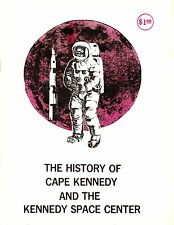 The 1972 Original Book: The History of Cape Kennedy and the Kennedy Space Center