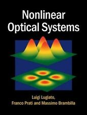 USED (LN) Nonlinear Optical Systems by Luigi Lugiato