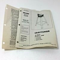 "Sears Craftsman 16"" Scroll Saw Model# 113.236110 Original 21 Page Owners Manual"