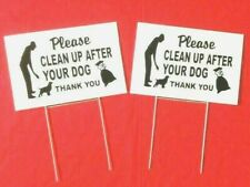 Please Clean up After Your dog no dog poop signs 2 Signs & stands 12� x 8�