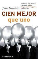 NEW Cien mejor que uno (Spanish Edition) by James Surowiecki