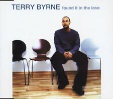 Terry Byrne Found it in the love (2000)  [Maxi-CD]