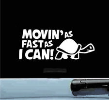 movin as fast as i can vinyl decal sticker bumper car truck funny turtle animal