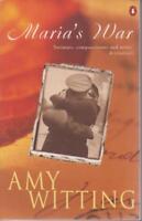 AUSTRALIAN FICTION , MARIA'S WAR by AMY WITTING