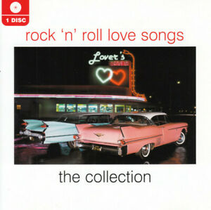 Various Artists - Rock 'N' Roll Love Songs (The Collection, 2010)