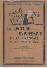 LE LECTURE EXPRESSIVE ET LE FRANCAIS CM1, par A. SOUCHE, Editions NATHAN