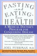 Fasting and Eating for Health : A Medical...by Joel Fuhrman (1998, PB) LIKE NEW