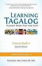 Learning Tagalog - Fluency Made Fast and Easy - Course Book 2 (Part of 7-Book Se