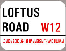 LOFTUS ROAD METAL FOOTBALL ST SIGN, A4 SIZE , ROUNDED EDGES,4 HOLES. Q.P.R.
