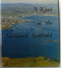 #^6, Graeme Laurenson A KIWI IN THE SHETLAND SCATTALD 1ST ED H/cover Postage ...
