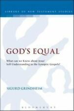 The Library of New Testament Studies: God's Equal : What Can We Know about...