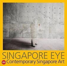 Singapore Eye: Contemporary Singapore Art