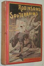 Cartonnage polychrome ROBINSONS SOUTERRAINS Capitaine Danrit ill Dutriac 1912 EO