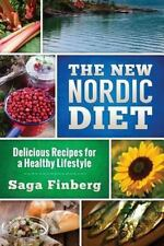New Nordic Diet : Delicious Recipes for a Healthy Lifestyle: By Finberg, Saga...