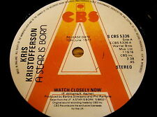 "KRIS KRISTOFFERSON - WATCH CLOSELY NOW   7"" VINYL PROMO"