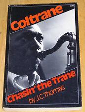 Chasin' the Trane by J. C. Thomas (1976, Paperback)