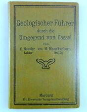 Hessler Blanckenhorn: Geologischer Führer durch die Umgegend von Cassel, Kassel