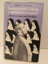 Protestant Versus Catholic in Mid-Victorian England: Mr Newdegate and the Nuns