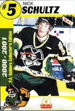 2000-01 Prince Albert Raiders #21 Nick Schultz