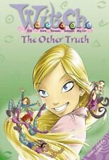 W.i.t.c.h. Novels (19) - The Other Truth,