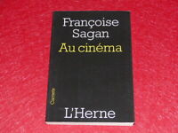 FRANCOISE SAGAN / AU CINEMA / L'HERNE Collection Carnets EO 2008 TBE