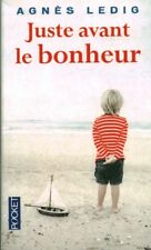 Livres de poche juste avant le bonheur Agnès Ledig book