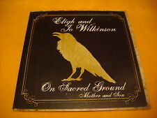 Cardsleeve Full cd Eligh and Jo Wilkinson On Sacred Ground (PROMO) 12TR 2009 hip