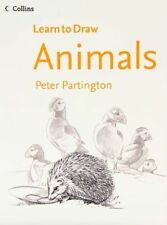 Collins Learn to Draw Animals by Peter Partington (Paperback, 2012)