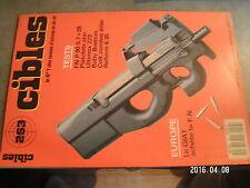 $$o Revue Cibles N°253 FN P 90  Pistolets star  Ultimax 223  Baby Bretton  GIAT