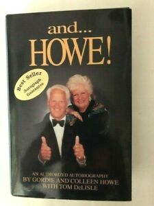"""""""and Howe ! """" signed by Gordie and Collen Howe"""
