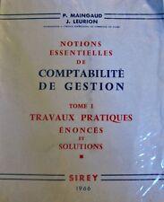 MAINGAUD/LEURION comptabilité de gestion T1 travaux pratiques 1966 SIREY RARE++