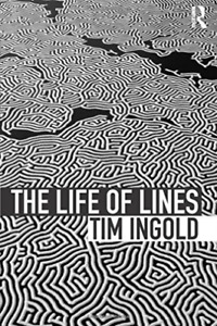 Ingold, Tim-Life Of Lines BOOK NEW