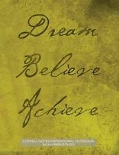 Cornell Notes Inspirational Notebook 160 Numbered Pages: Dream, Believe, Achieve Notebook for Cornell Notes with Moss Green Grunge Paper Cover - 8.5x11 Ideal for Studying, Includes Guide to Effective Studying and Learning by Inspiration and Art (Paperback / softback, 2015)