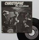 "Vinyle 45T Christophe ""Mon amie jalousie"""