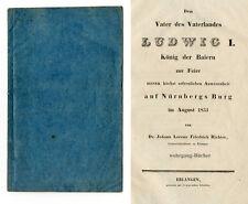 Richter: Dem Vater des Vaterlandes Ludwig I... auf Nürnbergs Burg, Erlangen 1833