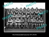 OLD LARGE HISTORICAL PHOTO OF THE 1975 WEST PERTH FC TEAM WAFL