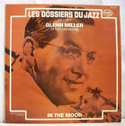 "33T GLENN MILLER Vinyl LP 12"" LES DOSSIERS DU JAZZ Vol.3 IN THE MOOD - MFP 23579"